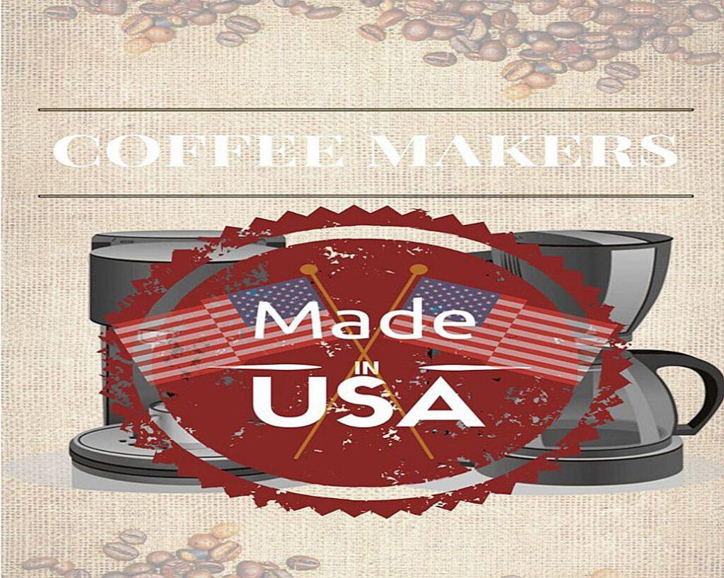 best american made coffee maker